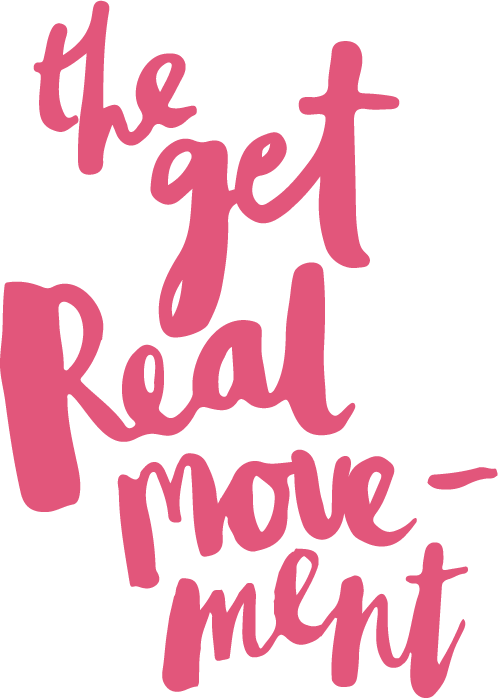 The Get Real Movement